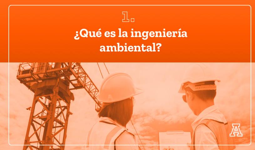 Que es la ingeniería ambiental_Movil